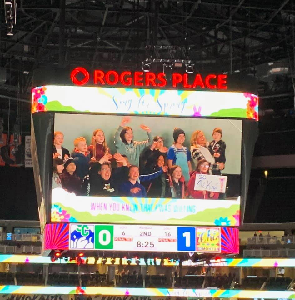 Sing for Spring at Rogers Place – Oil Kings Game (We made the BIG Screen)